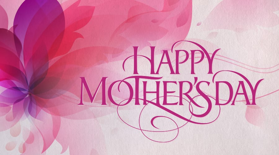 happy mothers day wishes 22 happy mothers day wishes
